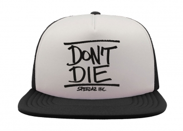 Speedaz Inc. - Don't Die - Snap Back Trucker Hat