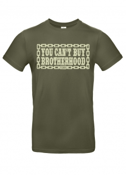 T-Shirt – You Can't Buy Brotherhood – Urban Khaki